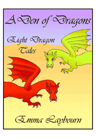 the cover of the free ebook collection of kids' dragon stories, A Den of Dragons by Emma Laybourn