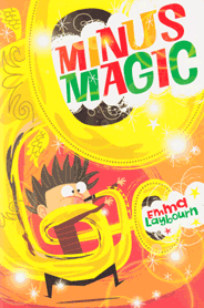 the cover of the children's book Minus Magic by Emma Laybourn