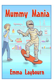 the cover of the funny childrens' ebook Mummy Mania by Emma Laybourn, about an Egyptian mummy in a museum that